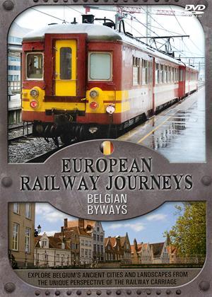 Rent European Railway Journeys: Belgian Byways Online DVD Rental