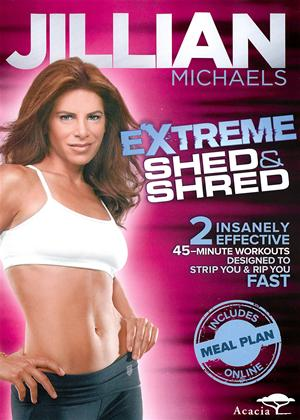 Rent Jillian Michaels: Extreme Shed and Shred Online DVD Rental
