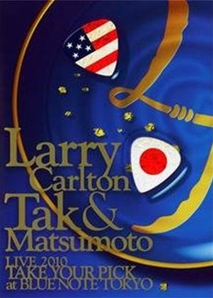 Rent Larry Carlton and Tak Matsumoto: Take Your Pick Online DVD Rental