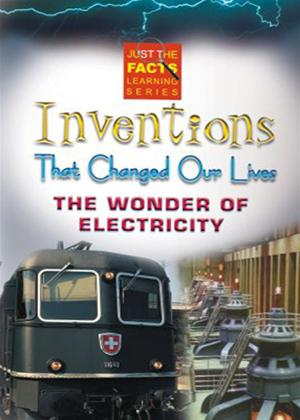 Rent Just the Facts: Inventions That Changed Our Lives: The... (aka Wonder of Electricity) Online DVD Rental