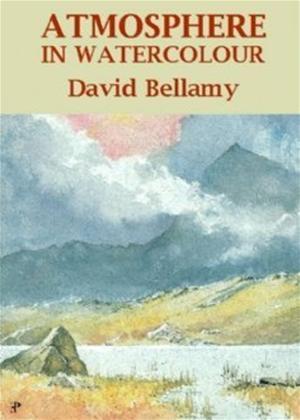 Rent Atmosphere in Watercolour: David Bellamy Online DVD Rental