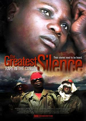 Rent The Greatest Silence: Rape in the Congo Online DVD Rental
