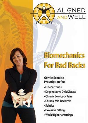 Rent Aligned and Well: Biomechanics for Bad Backs Online DVD Rental