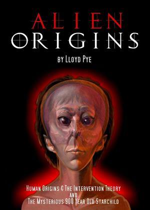 Rent Alien Origins by Lloyd Pye Online DVD Rental