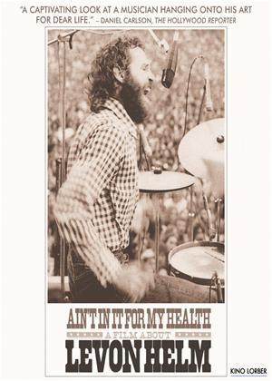Rent Ain't in It for My Health: A Film About Levon Helm Online DVD Rental