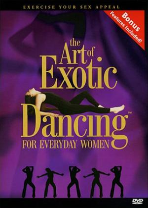 Rent The Art of Exotic Dancing for Everyday Women Online DVD Rental