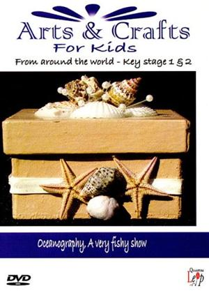 Rent Arts and Crafts for Kids from Around the World: Oceanography a Very Fishy Show Online DVD Rental