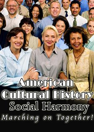 Rent American Cultural History: Social Harmony Online DVD Rental