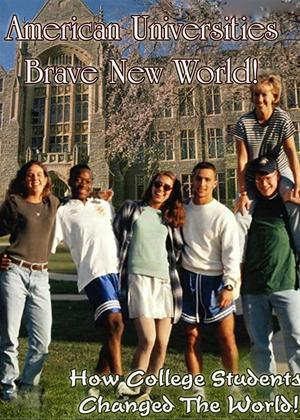 Rent American Universities: Brave New World! Online DVD Rental