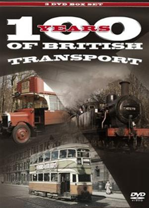 Rent 100 Years of British Transport: Buses, Trams and Trains Online DVD Rental