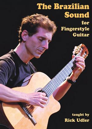 Rent The Brazilian Sound for Fingerstyle Guitar Online DVD Rental