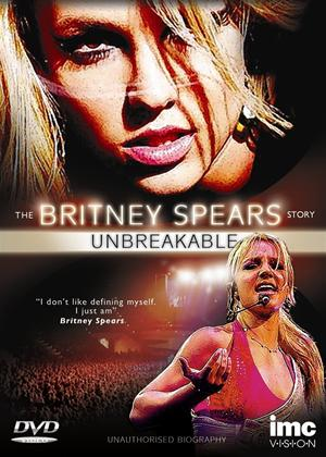 Rent The Britney Spears Story: Unbreakable Online DVD Rental