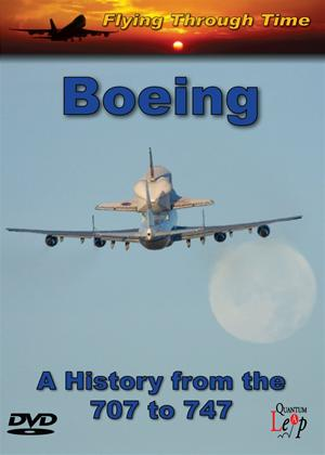 Rent Flying Through Time: Boeing: A History from the 707 to 747 Online DVD Rental