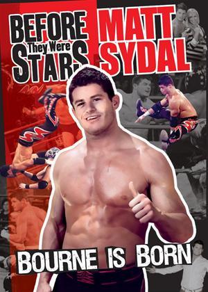 Rent Bourne Is Born Before They Were Stars: Matt Sydal Online DVD Rental