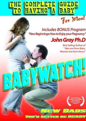 Rent Babywatch: The Complete Guide to Having a Baby: For Men Online DVD Rental