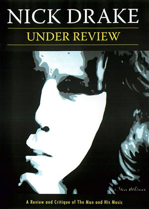 Rent Nick Drake: Under Review Online DVD Rental