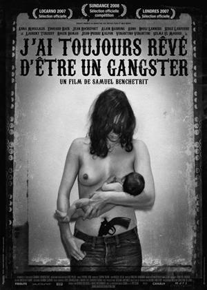 Rent I Always Wanted to Be a Gangster (aka J'ai toujours rêvé d'être un gangster) Online DVD Rental