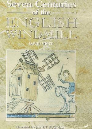 Rent Seven Centuries of the English Windmill Online DVD Rental