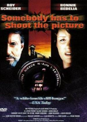 Rent Somebody Has to Shoot the Picture Online DVD Rental
