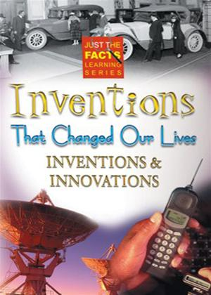 Rent Just the Facts: Inventions That Changed Our Lives: Inventions and Innovations Online DVD Rental