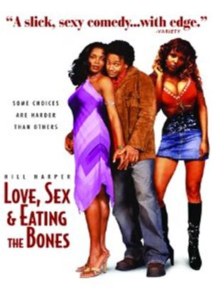 Rent Love, Sex and Eating the Bones Online DVD Rental