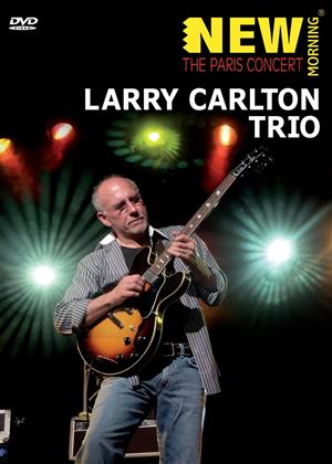 Rent Larry Carlton Trio: The Paris Concert Online DVD Rental