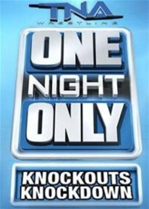 Rent TNA Wrestling: One Night Only - Knockout Knockdown Online DVD Rental