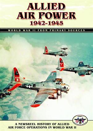 Rent Allied Air Power: 1942-1945 Online DVD Rental