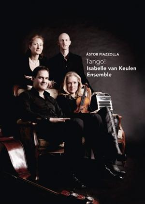 Rent Isabelle Van Keulen Ensemble: Piazzola: Tango! Online DVD Rental