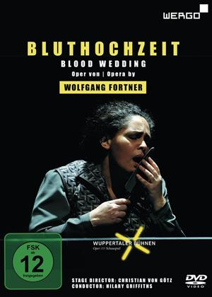 Rent Blood Wedding: Wuppertal Opera House (Hilary Griffiths) (aka Fortner: Bluthochzeit (Wuppertal Opera House)) Online DVD Rental