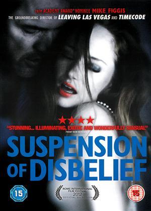 Rent Suspension of Disbelief Online DVD & Blu-ray Rental