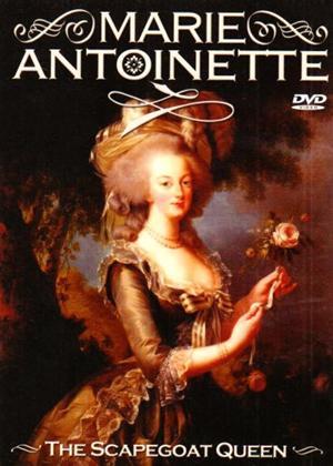 Rent Marie Antionette: The Scapegoat Queen Online DVD Rental