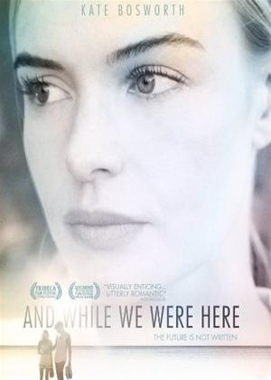 Rent And While We Were Here Online DVD Rental