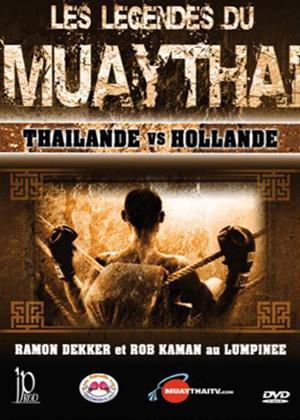 Rent Muay Thai Legends: Thailand vs Netherlands Online DVD Rental