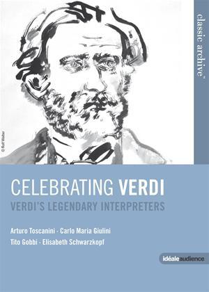 Rent Celebrating Verdi: Verdi's Legendary Interpreters Online DVD Rental