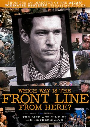 Rent Which Way Is the Front Line from Here? The Life and Time of Tim Hetherington Online DVD Rental