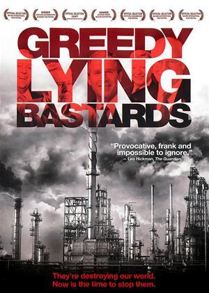 Greedy Lying Bastards Online DVD Rental