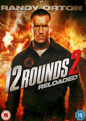 Rent 12 Rounds 2: Reloaded Online DVD Rental