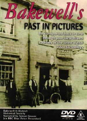 Rent Bakewell's Past in Pictures Online DVD Rental