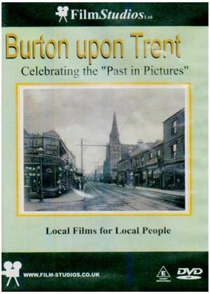 Rent Burton Upon Trent  Past in Pictures Online DVD Rental