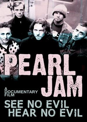 Rent Pearl Jam: See No Evil Hear No Evil Online DVD Rental