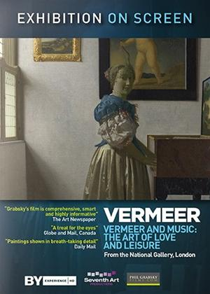 Rent Exhibition on Screen: Vermeer and Music (aka Vermeer and Music: The Art of Love and Leisure) Online DVD Rental