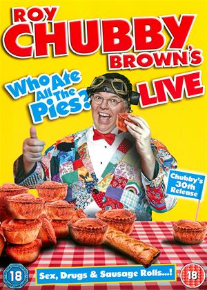 Rent Roy Chubby Brown: Who Ate All the Pies?: Live Online DVD Rental