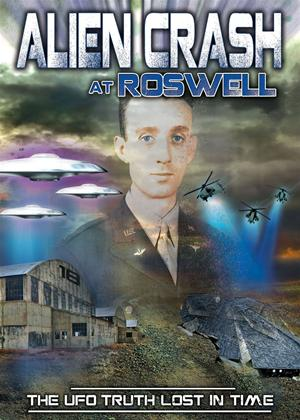 Rent Alien Crash at Roswell: The UFO Truth Lost in Time Online DVD Rental
