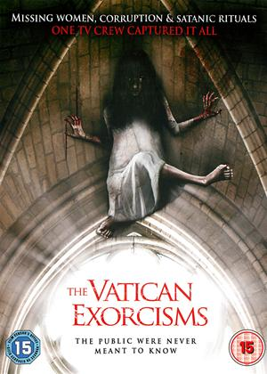 Rent The Vatican Exorcisms (aka Exorcismus: The Truth About the Devil) Online DVD Rental