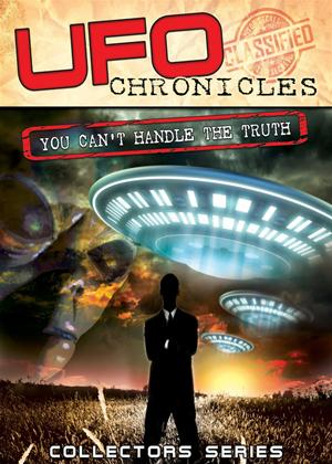Rent UFO Chronicles: You Can't Handle the Truth Online DVD Rental