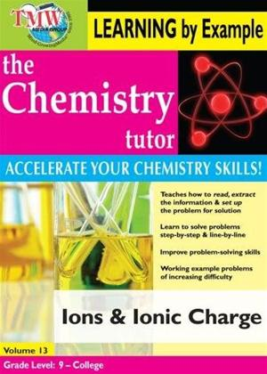 Rent The Chemistry Tutor: Vol.13: Ions and Ionic Charge Online DVD Rental