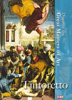 Rent Discover the Great Masters of Art: Tintoretto Online DVD Rental