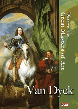 Rent Discover the Great Masters of Art: Van Dyck Online DVD Rental