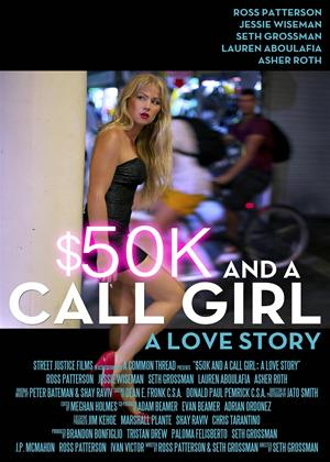 Rent $50K and a Call Girl: A Love Story Online DVD Rental